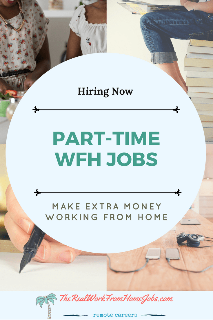More Part Time Work From Home Jobs Companies Hiring Now