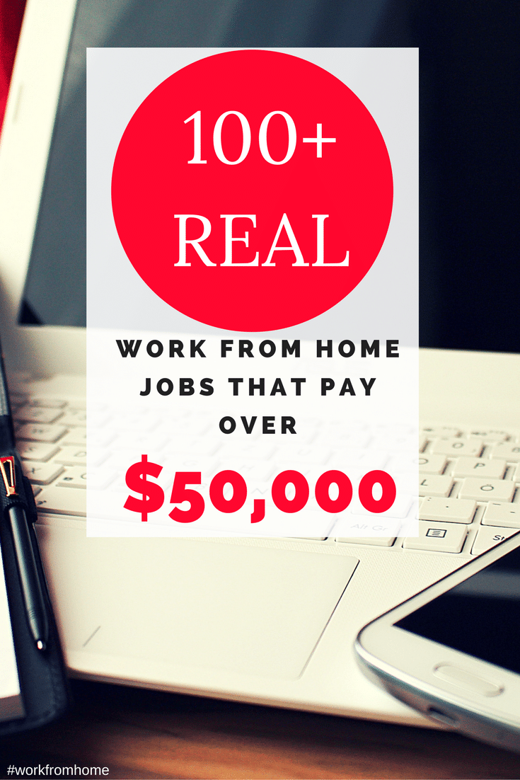 real work from home jobs that pay well 100 reral work from home jobs that pay over 50 000 6311