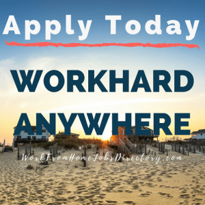 Apply Today how to work hard anywhere - WorkFromHomeJobsDirectory.com - #howto #workfromhome #remotework #pinterest