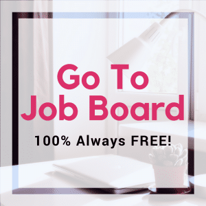 Go To Job Board Find a Job work from home private group board 100% free