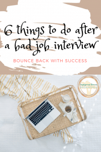 6 things to do after a bad job interview job interview #workfromhome #remotework #jobinterviews(1)