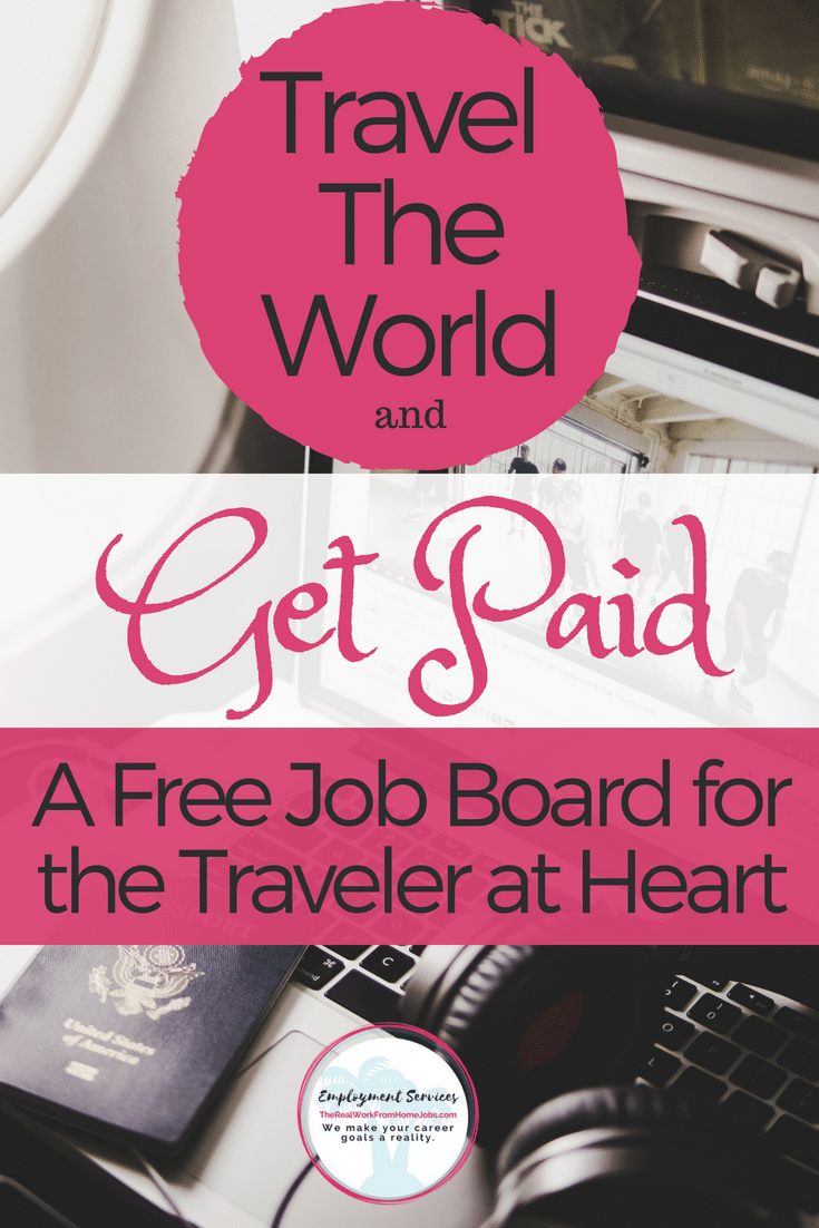 Travel the World - Find Jobs Offered by Companies That Will Pay You to Travel