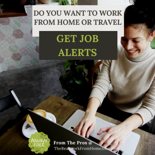 do you want to work from home or travel get job alerts always free from real work from home jobs pros social media