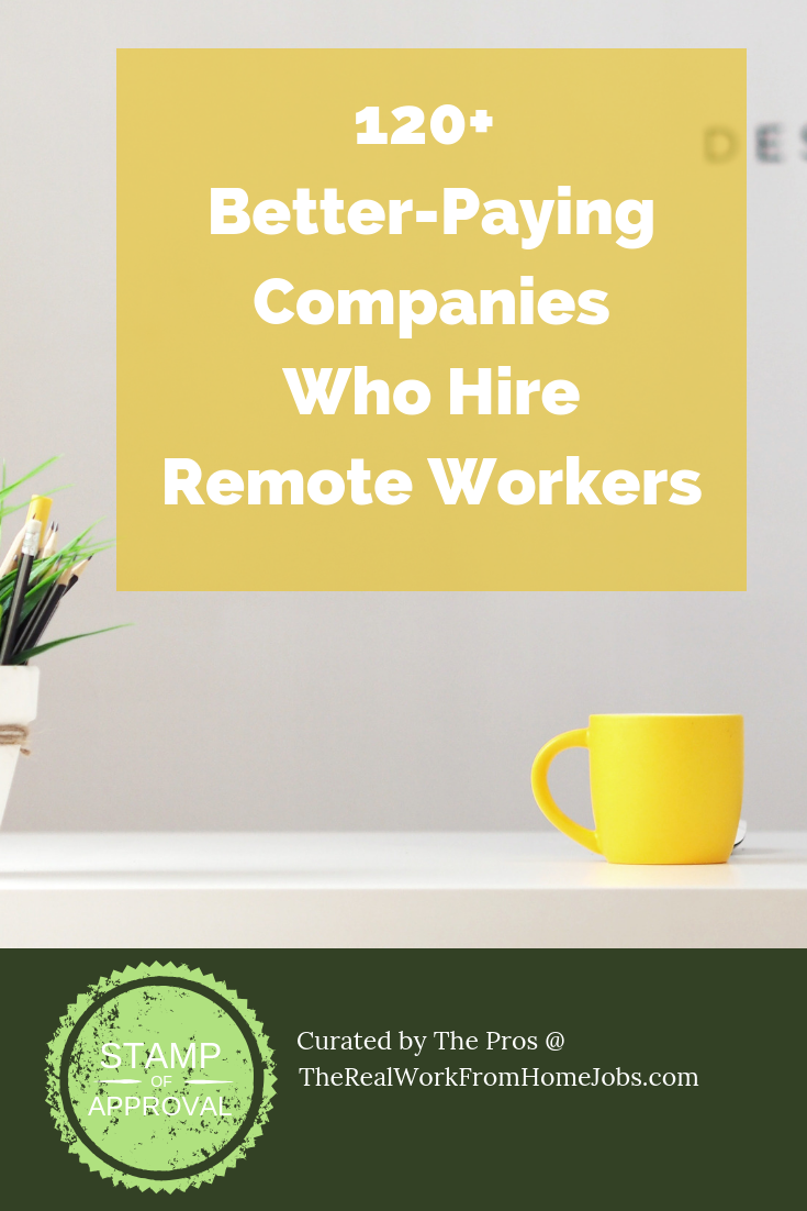 Are You Tired Of Finding Low-Quality Work-From-Home and Remote-Work Jobs? Get 120 of our favorite hand-picked companies hiring. #workfromhome #remotework