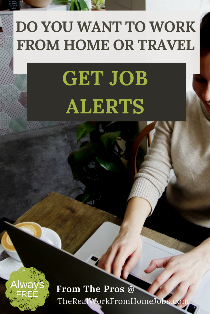Remote jobs for travelers and work-from-home job seekers. Start your telecommuting career and work remotely while you travel the world or work-at-home. Create Free Job Alerts.