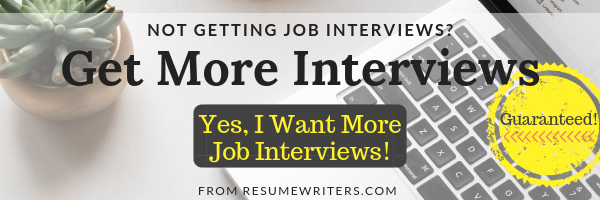 Get More Job Interviews Guaranteed