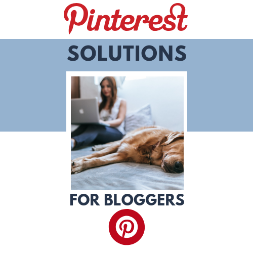 Pinterest Solution for Bloggers