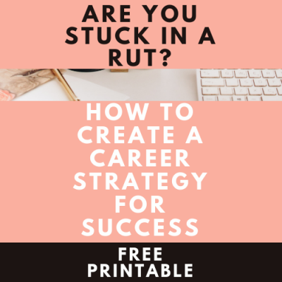 How To Create a Career Strategy For Success